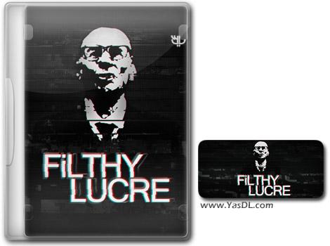 دانلود بازی Filthy Lucre برای PC