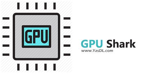 دانلود GPU Shark 0.22.2.0 دستیابی به اطلاعات مفید از واحد گرافیکی سیستم