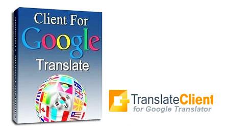 دانلود نرم افزار دیکشنری گوگل Client for Google Translate Pro
