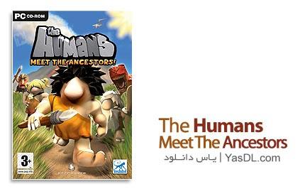 دانلود بازی زیبا و کم حجم انسانهای اولیه The Humans Meet the Ancestor