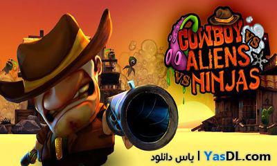 دانلود بازی اعتیاد آور و بسیار زیبای Cowboy vs. Ninjas vs. Aliens v1.2.2 برای آندروید