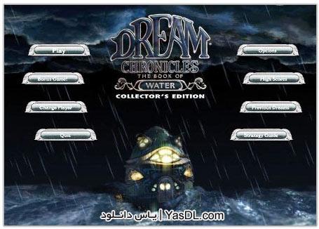 دانلود بازی ماجرایی Dream Chronicles: The Book of Water برای PC