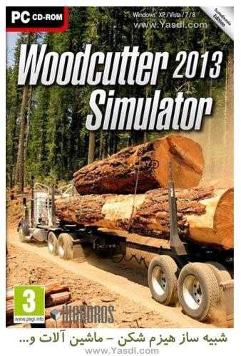 دانلود بازی Woodcutter Simulator 2013 شبیه ساز هیزم شکن در جنگل برای PC