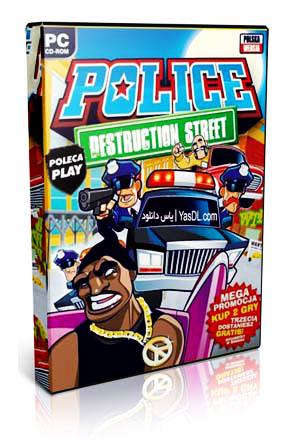 دانلود بازی Police Destruction Street  بازی کم حجم و خنده دار رانندگی با ماشین پلیس برای PC