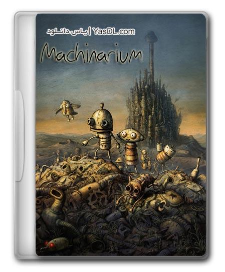 دانلود بازی Machinarium - بازی ماشیناریوم برای کامپیوتر