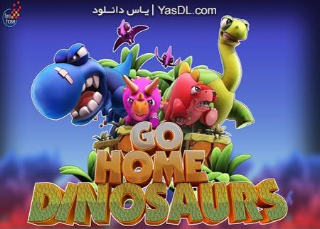دانلود بازی Go Home Dinosaurs 2013 برای PC