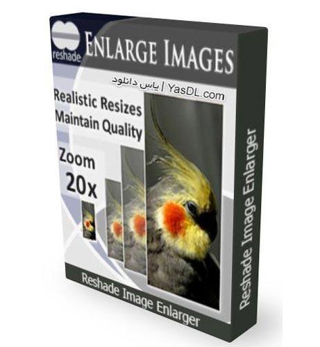دانلود نرم افزار ReShade Image Enlarger v2.0 بزرگنمایی عکس تا 20 برابر