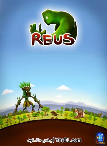 دانلود بازی Reus برای کامپیوتر
