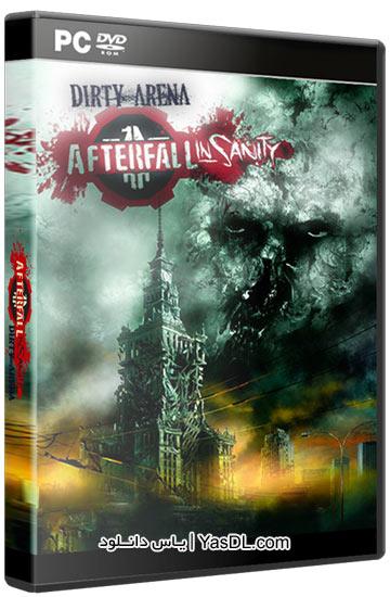 دانلود بازی Afterfall Insanity Dirty Arena Edition برای کامپیوتر