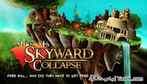 دانلود بازی Skyward Collapse برای کامپیوتر
