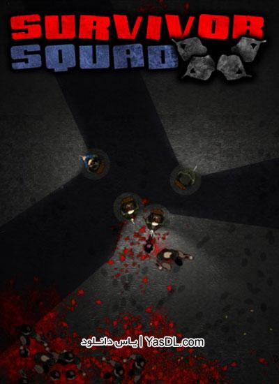 دانلود بازی Survivor Squad برای کامپیوتر