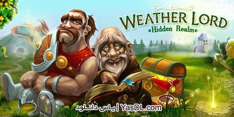 دانلود بازی Weather Lord Hidden Realm برای کامپیوتر