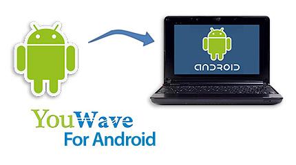 دانلود YouWave for Android Premium اجرای برنامه های اندروید در کامپیوتر