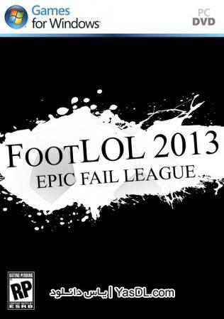 دانلود بازی کم حجم FootLOL 2013 Epic Fail League برای PC