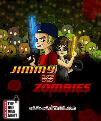 دانلود بازی کم حجم Jimmy vs Zombies برای کامپیوتر