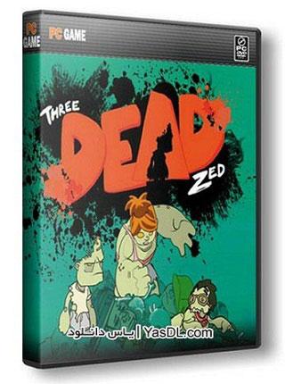 دانلود بازی کم حجم Three Dead Zed 2013 برای کامپیوتر