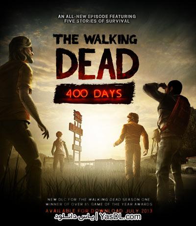دانلود بازی The Walking Dead 400 Days برای PC