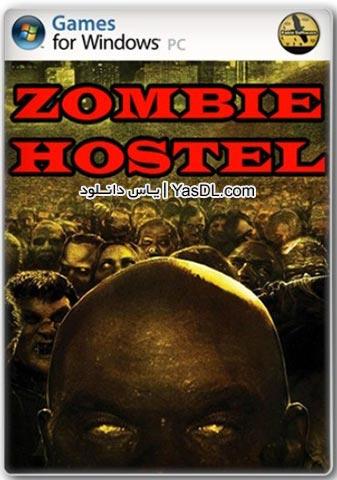 دانلود بازی Zombie Hostel برای PC
