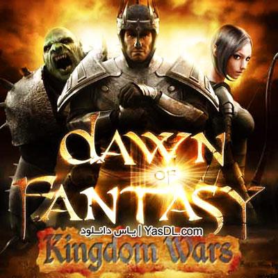 دانلود بازی Dawn of Fantasy Kingdom Wars برای PC