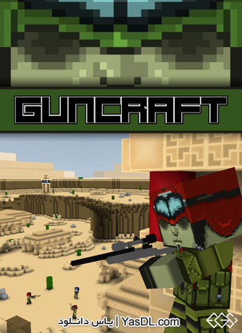 دانلود بازی کم حجم Guncraft برای PC