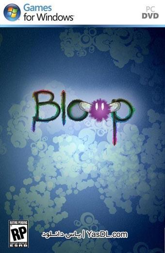 دانلود بازی کم حجم Bloop برای PC