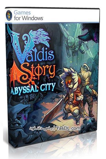 دانلود بازی Valdis Story Abyssal City برای PC