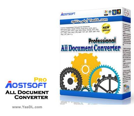 دانلود Aostsoft All Document Converter Professional 3.8.9 نرم افزار تبدیل اسناد