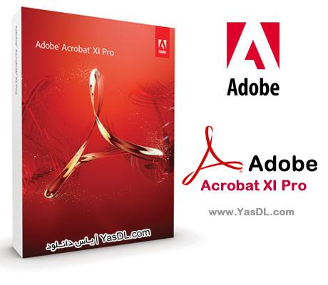 دانلود Adobe Acrobat XI Pro نرم افزار مدیریت و ویرایش فایل های PDF