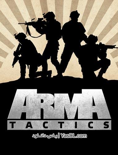 دانلود بازی Arma Tactics برای PC