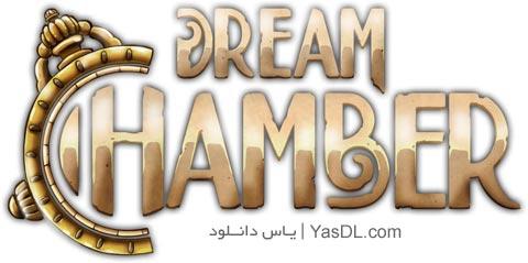 دانلود بازی Dream Chamber برای PC