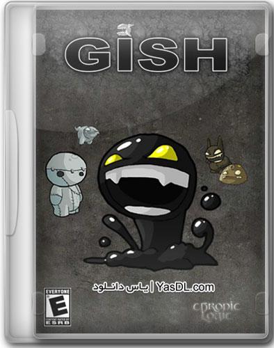 دانلود بازی کم حجم Gish برای PC
