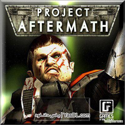 دانلود بازی Project Aftermath برای PC