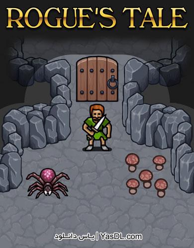 دانلود بازی کم حجم Rogues Tale برای PC