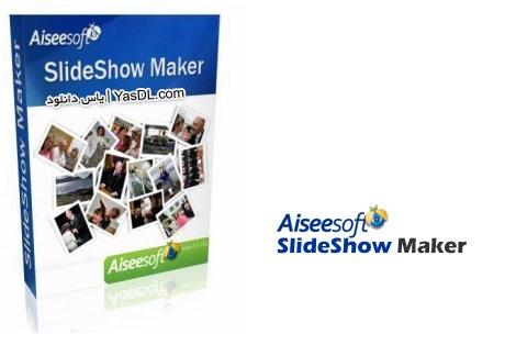دانلود Aiseesoft SlideShow Maker 2.1.28 - نرم افزار ساخت اسلایدشو های ویدئویی