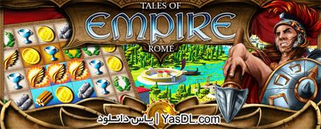 دانلود بازی کم حجم Empire Tales of Rome برای PC