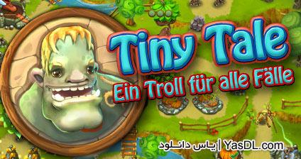 دانلود بازی مدیریتی و کم حجم The Tiny Tale برای کامپیوتر