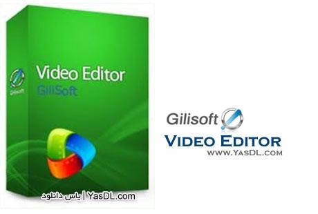 دانلود GiliSoft Video Editor 7.0.2 DC 12.06.2015 Portable - ویرایش سریع و آسان ویدئو