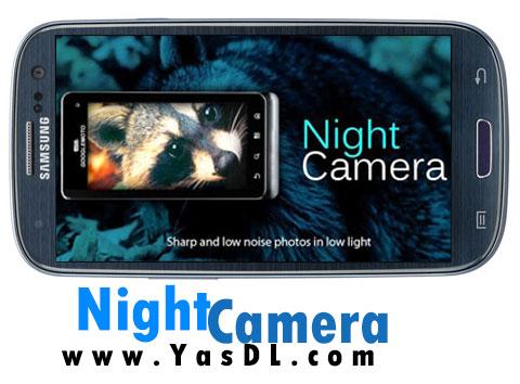 دانلود Night Camera plus v2.19 - برنامه عکاسی در شب برای اندروید