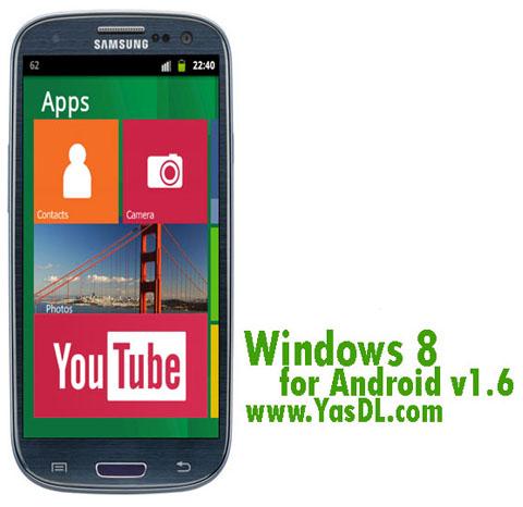 دانلود لانچر ویندوز 8 برای اندروید Windows 8 for Android v1.6