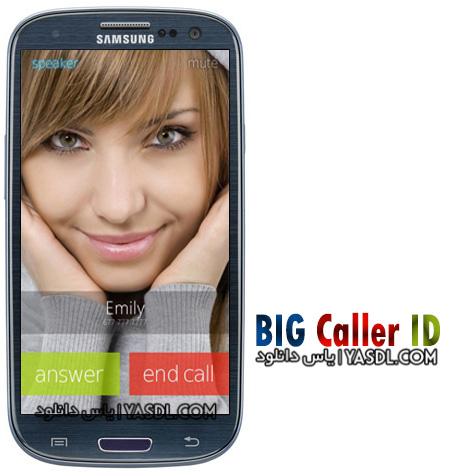 دانلود Big Caller ID Pro 3.1.3 - نمایش تمام صفحه تصویر تماس گیرنده برای اندروید