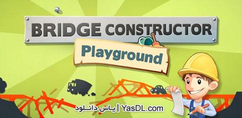 دانلود بازی پل سازی Bridge Constructor 3.6 برای اندروید + نسخه بی نهایت