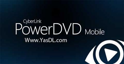 دانلود PowerDVD Mobile - پلیر قدرتمند برای اندروید