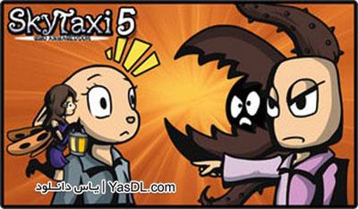 دانلود بازی کم حجم Sky Taxi 5 GMO Armageddon برای PC