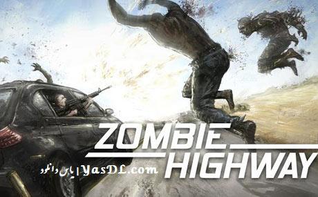 دانلود بازی Zombie Highway v1.0 برای اندروید