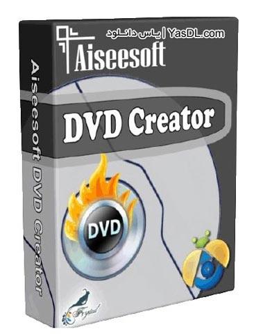 دانلود Aiseesoft DVD Creator 5.1.52 - نرم افزار ساخت سریع DVD