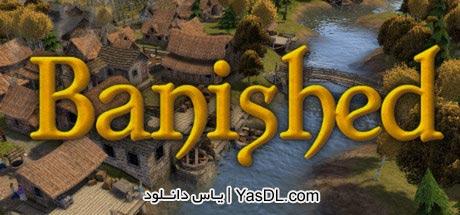 دانلود بازی کم حجم Banished برای PC