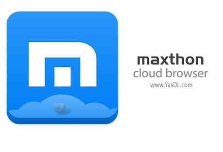 دانلود Maxthon Cloud Browser 4.4.7.1000 - مرورگر پرقدرت مکستون