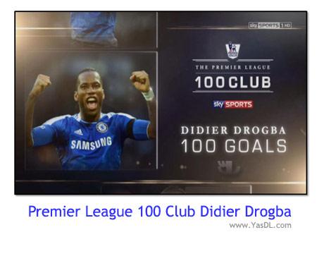 دانلود کلیپ 100 گل برتر دروگبا در لیگ برتر انگلیس Didier Drogba