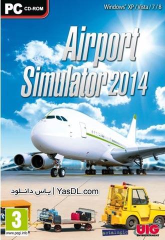 دانلود بازی Airport Simulator 2014 برای PC