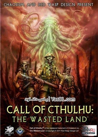 دانلود بازی کم حجم Call of Cthulhu The Wasted Land برای PC